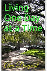 Living One Day at a Time Kindle Edition
