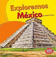 Exploremos México (Let's Explore Mexico) (Bumba