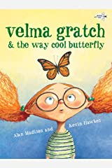 Velma Gratch and the Way Cool Butterfly Paperback