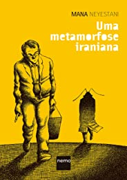 Uma metamorfose iraniana
