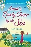 Annie's Lovely Choir by the Sea: A heartwarming feel good romance (Salt Bay Book 1)