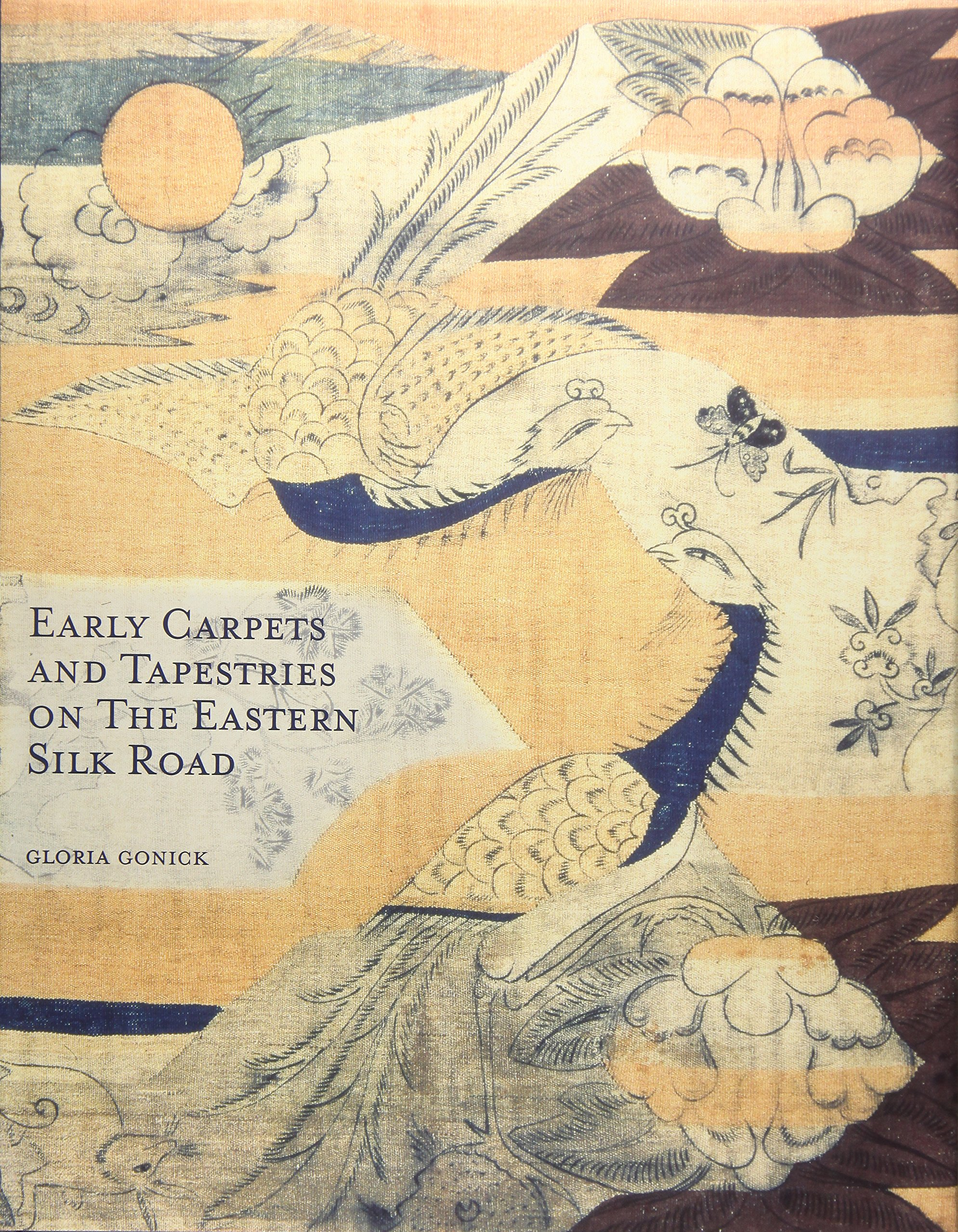 Download Early Carpets and Tapestries on  the Eastern Silk Road pdf epub