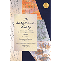 The Sarashina Diary: A Woman's Life in Eleventh-Century Japan (Reader's Edition)