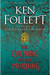 The Evening and the Morning (Kingsbridge) Hardcover