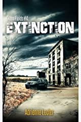 Extinction: Green Fields #4 Kindle Edition