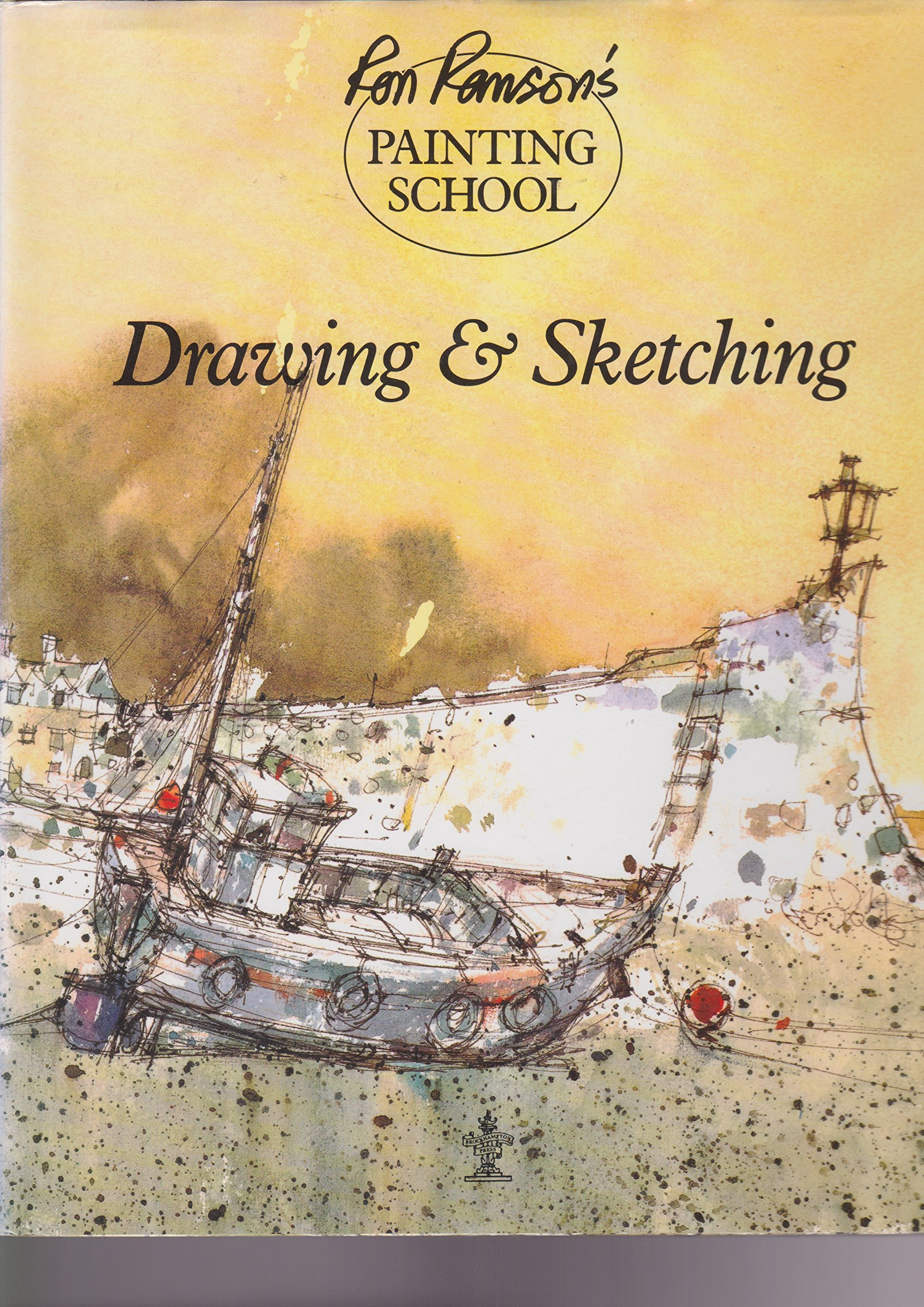 Drawing and Sketching (Ron Ransons painting school): Amazon ...