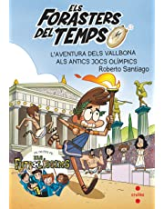 Els Forasters del temps 8: L'aventura dels Vallbona als antics jocs olímpics (Los Forasteros del Tiempo)