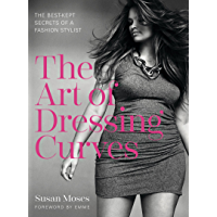 The Art of Dressing Curves: The Best-Kept Secrets of a Fashion Stylist book cover