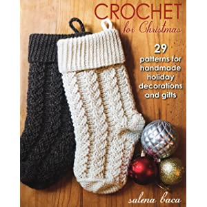 Christmas Crochet for Hearth, Home & Tree: Stockings, Ornaments ...