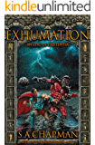 Exhumation: An Epic of Existentia (Acts of the Sojourner Book 1)