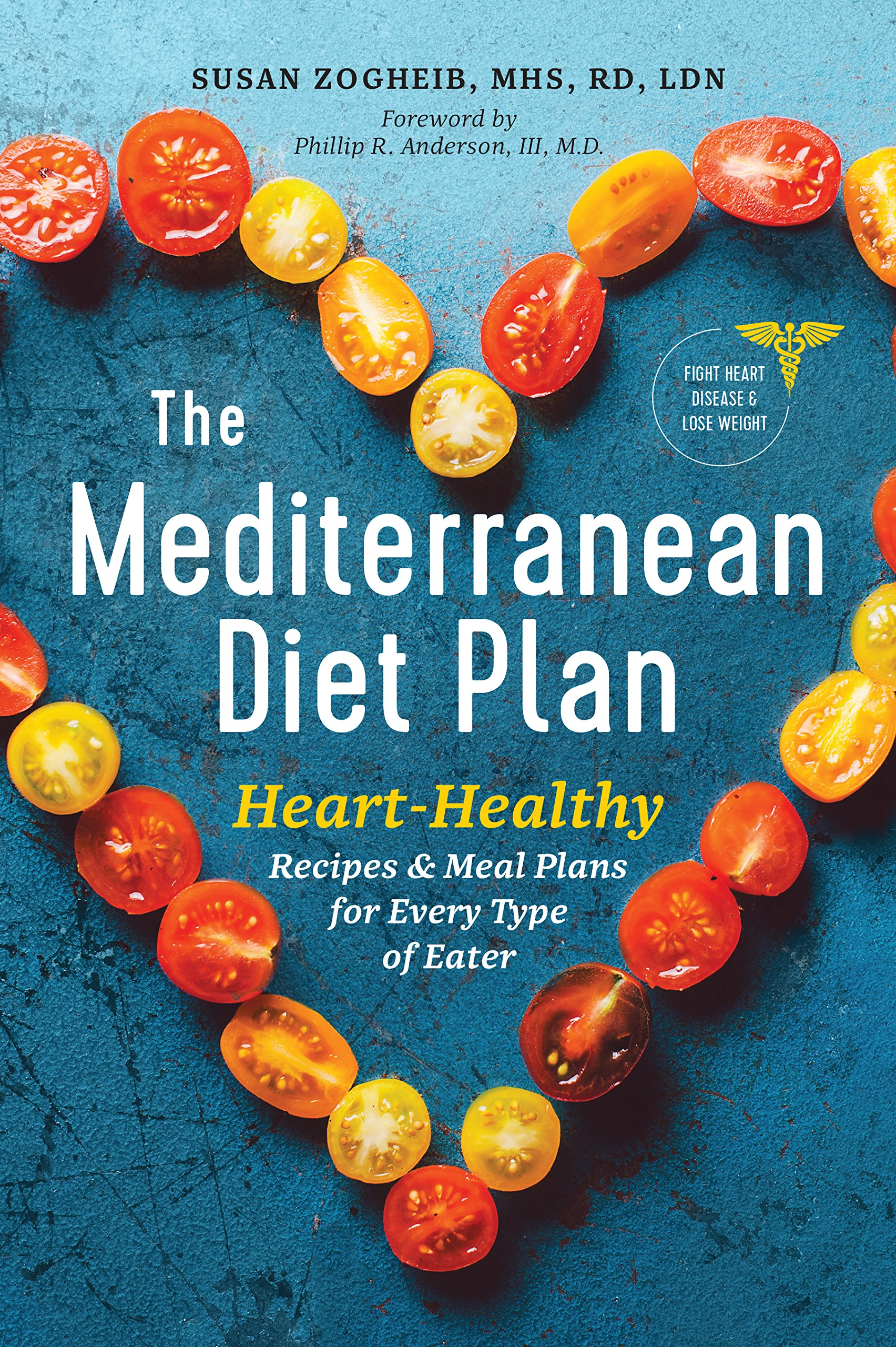 The Mediterranean Diet Plan: Heart-Healthy Recipes & Meal Plans for ...