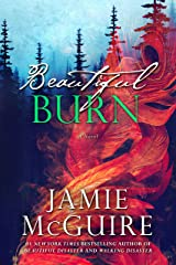 Beautiful Burn: A Novel (The Maddox Brothers Book 4) Kindle Edition
