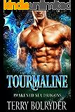 Tourmaline (Awakened Sea Dragons Book 2)