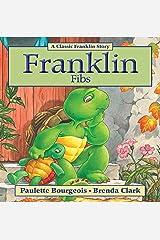 Franklin Fibs (Classic Franklin Stories Book 3) Kindle Edition