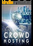 Crowdhosting: The Beginning