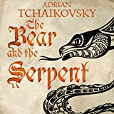The Bear and the Serpent: Echoes of the Fall, Book 2