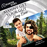 Manny Get Your Guy: Dreamspun Desires