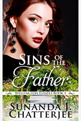Sins of the Father (Wellington Estates Book 1) Kindle Edition