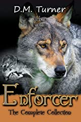 Enforcer: The Complete Collection (Campbell Wildlife Preserve Book 8) Kindle Edition