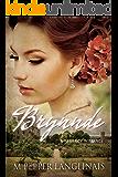 Brynnde: A Regency Romance