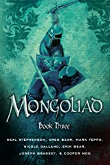 The Mongoliad (The Mongoliad Series Book 3) Kindle Edition
