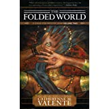 The Folded World (A Dirge for Prester John Book 2)