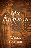 My Ántonia (The Prairie Trilogy)