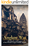 Angkor Wat: The History and Legacy of the World's Largest Hindu Temple