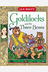 Goldilocks and the Three Bears Kindle Edition