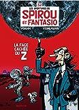 Les Aventures De Spirou Et Fantasio: La Face Cachee Du Z (52)