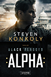 Black Flagged Alpha: Thriller