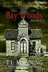 Bay Woods, Sanctuary Kindle Edition