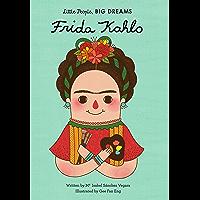 Frida Kahlo (Little People, BIG DREAMS Book 2)