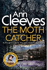 The Moth Catcher (Vera Stanhope series Book 7) Kindle Edition