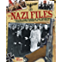 The Nazi Files: Chilling Case Studies of the Perverted Personalities Behind the Third Reich