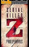 Serial Killer Z