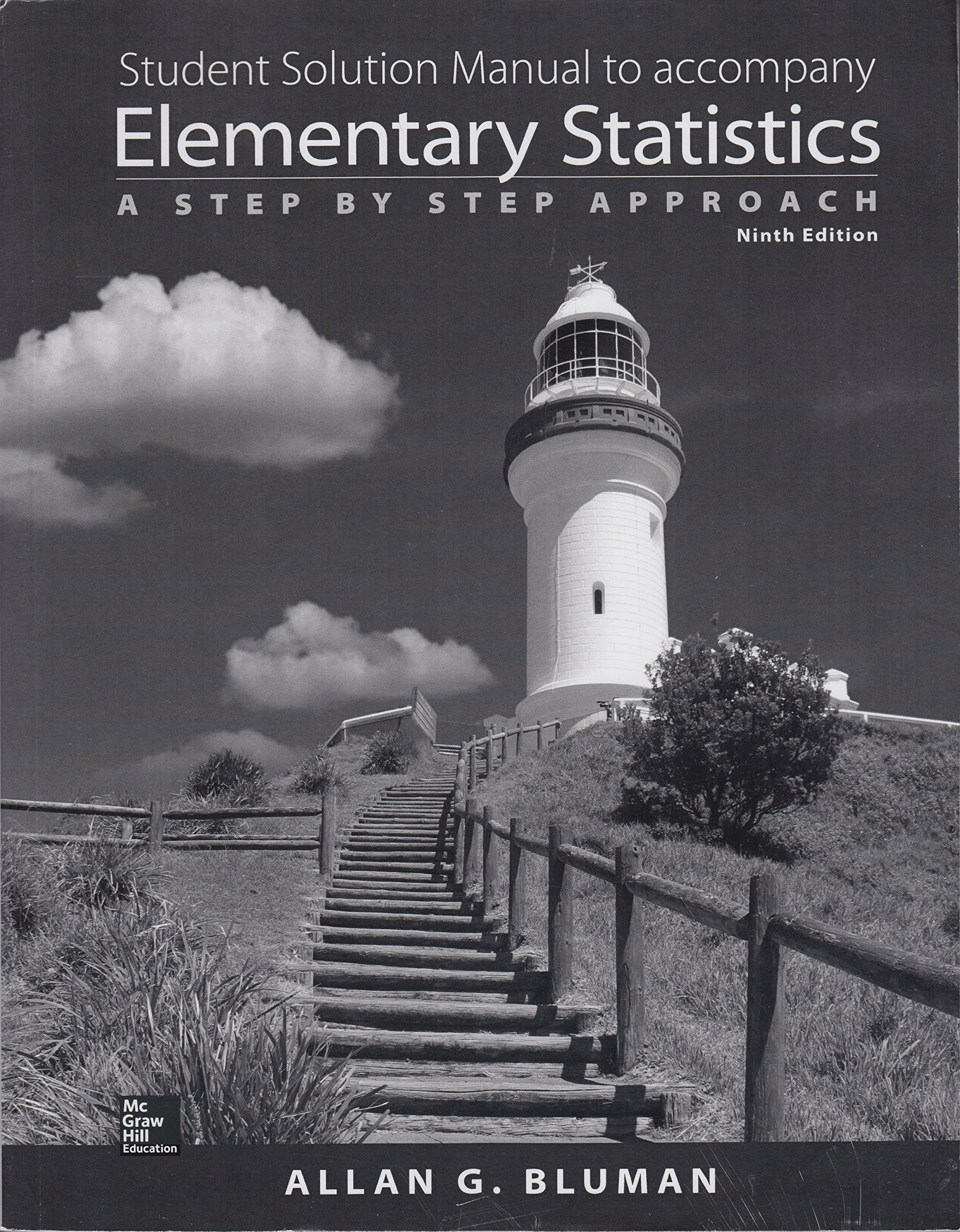 Student Solution Manual to Accompany Elementary Statistics a Step By Step  Approach 9th Edition: Allan G. Bluman: 9780021418169: Amazon.com: Books
