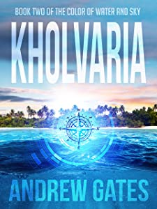 Kholvaria (The Color of Water and Sky Book 2)