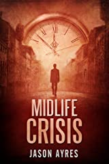 Midlife Crisis (Second Chances Book 1) Kindle Edition
