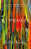 Euphoria by Lily King (20-Nov-2014) Hardcover