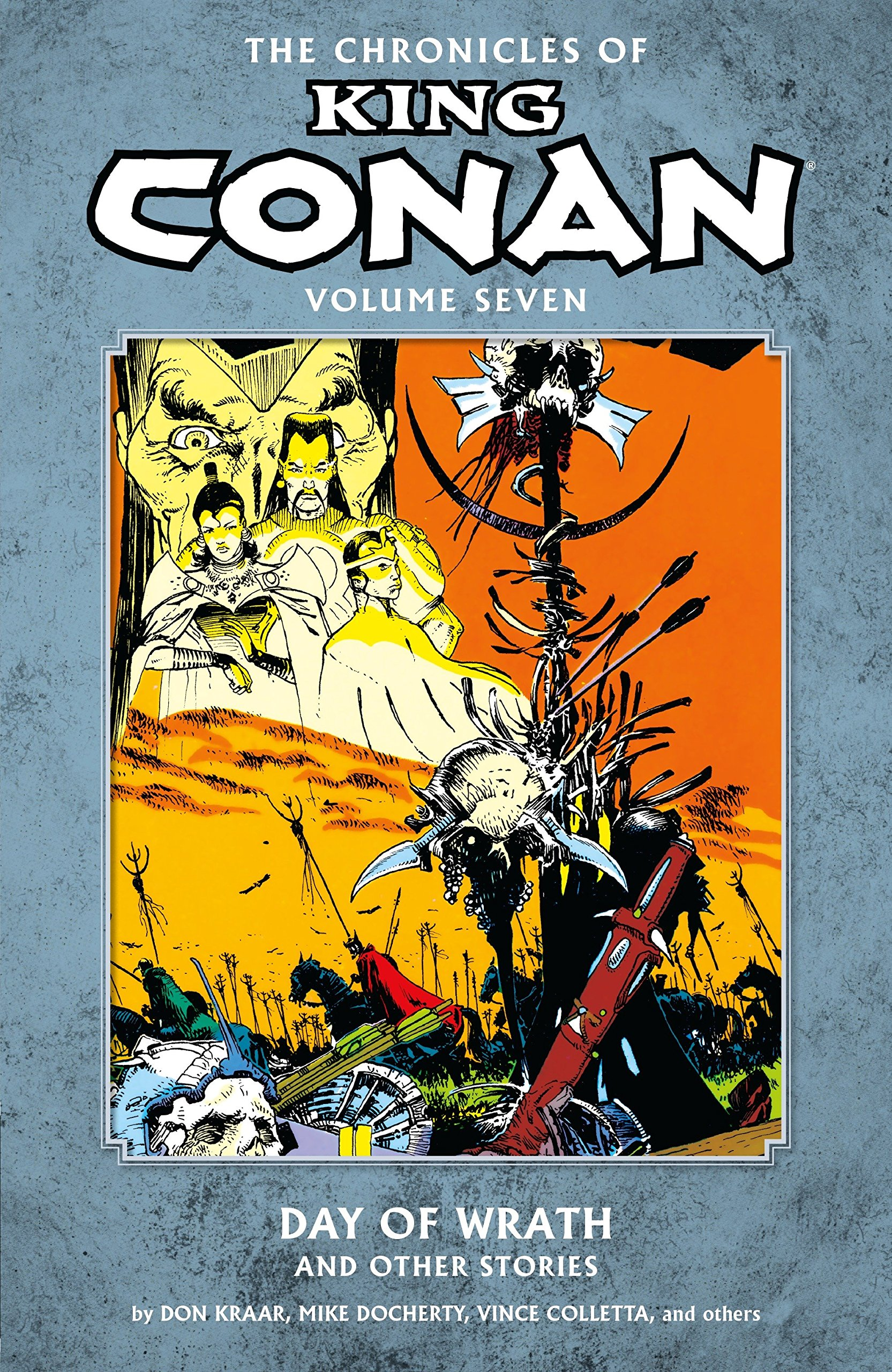 Download Chronicles of King Conan Volume 7: Day of Wrath and Other Stories PDF