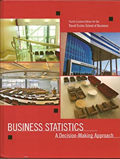 Business statistics a decision making approach 5th edition business statisitics a decision making approach custom edition for david eccles school of business fandeluxe Image collections