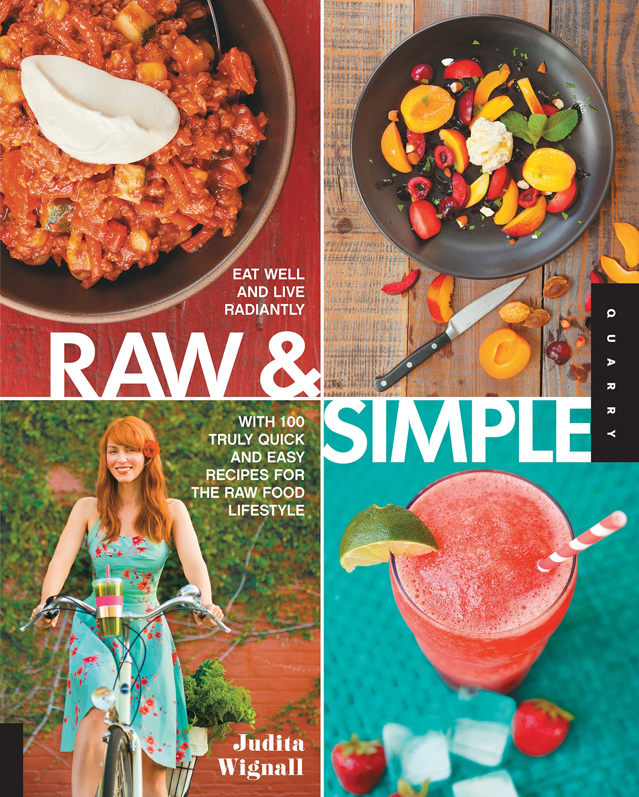 Raw and simple eat well and live radiantly with 100 truly quick and raw and simple eat well and live radiantly with 100 truly quick and easy recipes for the raw food lifestyle judita wignall 8601400987247 amazon forumfinder Images