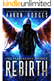 Rebirth (The Praegressus Project Book 1)