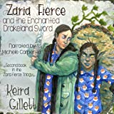 Zaria Fierce and the Enchanted Drakeland Sword