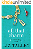 All That Charm: (A Morning Glory Novel Book 3)
