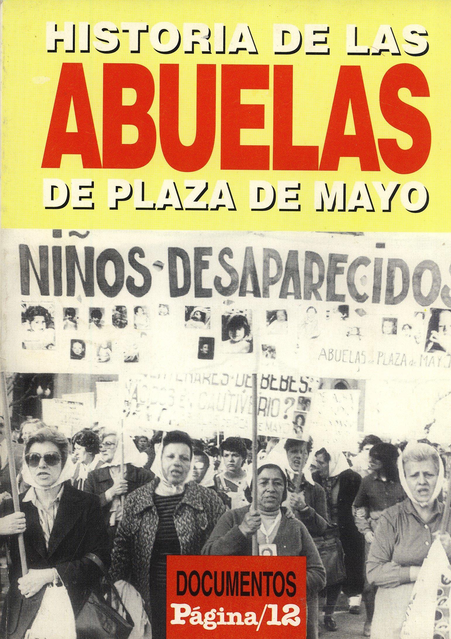 Historia De Las Abuelas De Plaza De Mayo (Spanish) Paperback – 1996