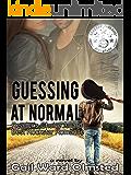 Guessing at Normal (English Edition)