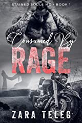 Consumed By Rage: A Stained Souls MC Novel - Book 1 Kindle Edition