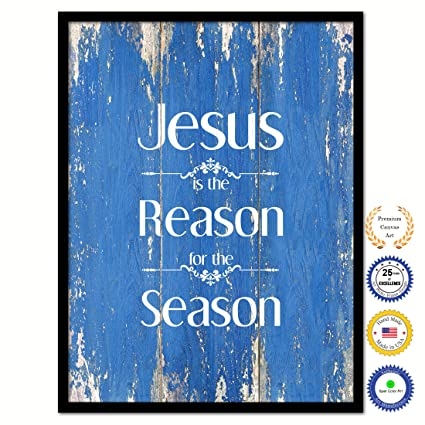jesus is the reason for the season bible verse scripture quote canvas print picture frame home